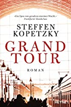 Grand Tour: Roman (german Edition)