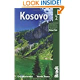 Kosovo, 2nd: The Bradt Travel Guide