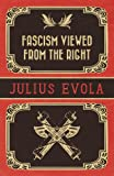 Fascism Viewed from the Right (1907166858) by Evola, Julius