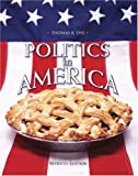 Politics in America, National Edition (7th Edition)