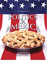 Politics in America National by Dye