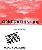 Generation X Douglas Coupland