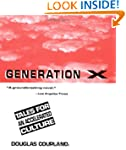 Generation X: Tales for an Accelerate...