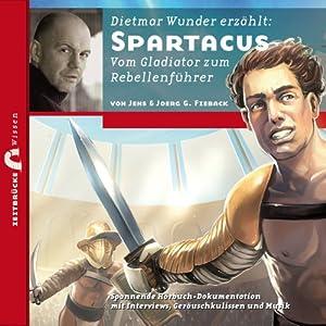 Spartacus: Vom Gladiator zum Rebellenführer (Zeitbrücke Wissen Hörbuch