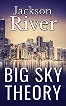 Big Sky Theory (ch. 1) (chapter 1)