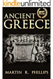 Ancient Greece: Discover the Secrets of Ancient Greece (Greek Mythology, Greek Gods, Greek History, Greece, Ancient Civilizations, Socrates, Plato, Aristotle, ... Titans, Gods, Zeu Book 2) (English Edition)