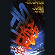 Star Trek IV: The Voyage Home (Adapted) Audiobook by Leonard Nimoy, Harve Bennett, Vonda N. McIntyre Narrated by Leonard Nimoy, George Takei