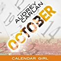 October: Calendar Girl, Book 10 Audiobook by Audrey Carlan Narrated by Summer Morton