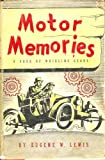 img - for Motor Memories A Saga of Whirling Gears book / textbook / text book
