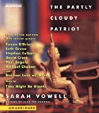 img - for The Partly Cloudy Patriot book / textbook / text book