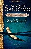 Die Saga vom Eisvolk. Der Zauberbund (344236745X) by Margit Sandemo
