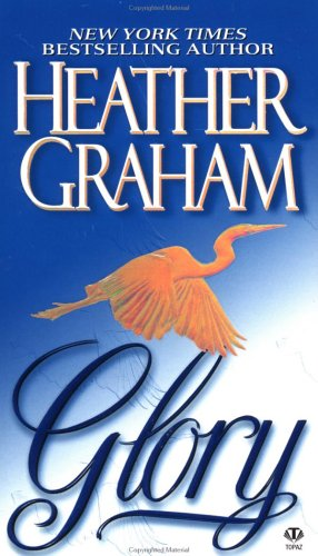 Glory (Topaz Historical Romance), HEATHER GRAHAM