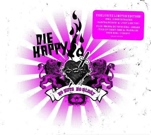 Die Happy - No Nuts No Glory - Limited Edition - Zortam Music