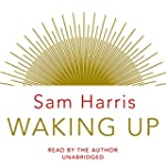 Waking Up (Unabridged)