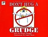 Don't Hug a Grudge (English and Spanish Edition)