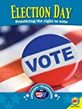 img - for Election Day with Code (American Celebrations (Paperback)) book / textbook / text book