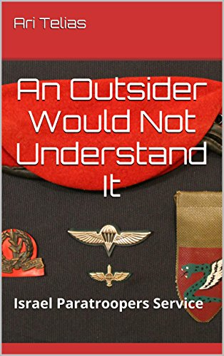 an-outsider-would-not-understand-it-israel-paratroopers-service-english-edition