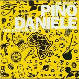 Pino Daniele -  The best of Pino Daniele - Yes I know my way