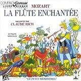 echange, troc Claude Rich - Mozart : La Flûte enchantée, raconté par Claude Rich