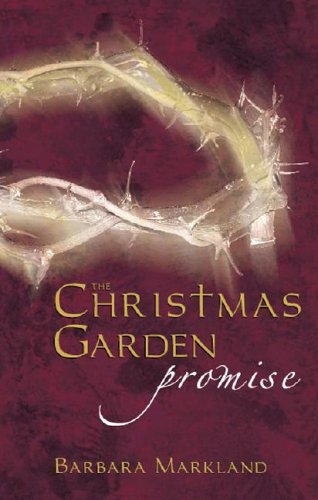The Christmas Garden Promise