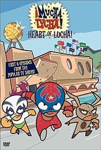 Mucha Lucha - Heart of Lucha