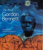 img - for The Art of Gordon Bennett book / textbook / text book