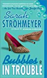 Bubbles In Trouble (Bubbles Books)