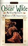 img - for AN Ideal Husband; A Woman of No Importance book / textbook / text book