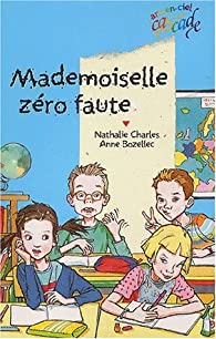 Mademoiselle z�ro faute par Nathalie Charles