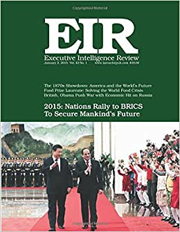 Executive Intelligence Review; Volume 42, Issue 1: Published January 2, 2015
