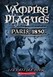 img - for Vampire Plagues 02: Paris, 1850 (Turtleback School & Library Binding Edition) (Vampire Plagues (Pb)) book / textbook / text book