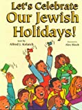 Let's Celebrate Our Jewish Holidays!