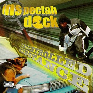 Inspectah Deck - Uncontrolled Substance - Zortam Music