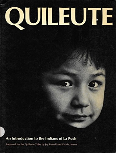Quileute: An Introduction to the Indians of La Push