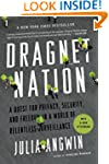 Dragnet Nation: A Quest for Privacy,...