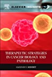 img - for Therapeutic Strategies in Cancer Biology and Pathology book / textbook / text book