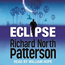 Eclipse (       UNABRIDGED) by Richard North Patterson Narrated by William Hope
