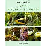 """G�rten naturnah gestaltenvon """"John Brookes"""""""