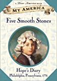My America: Five Smooth Stones: Hope's Revolutionary War Diary, Book One (0439148278) by Gregory, Kristiana