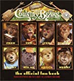 Country Bears, The: Official Fan Book (0736420363) by RH Disney