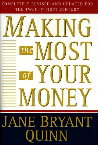 Making the Most of Your Money, JANE BRYANT QUINN
