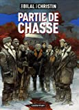 Partie de chasse (French Edition) (2203353376) by Enki Bilal