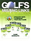 101 Stealthy Ways to Improve Your Golf Game - Complete Set (Golf's Missing Links)