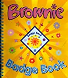 Girlguiding UK The Brownie Guide Badge Book