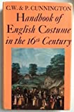 img - for Handbook of English Costume in the Sixteenth Century book / textbook / text book