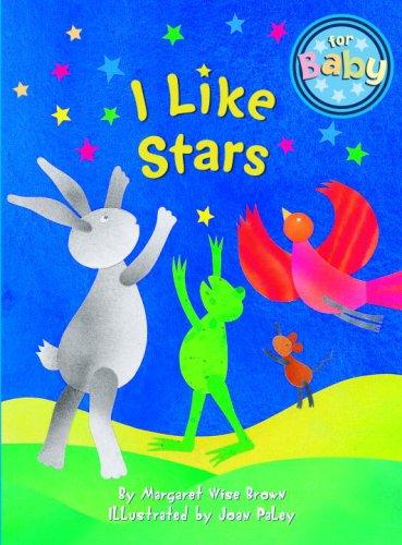I Like Stars (For Baby Board Books)