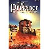 The Prisoner:  The Prisoner's Dilemma ~ Jonathan Blum and...