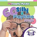 60 Silly and Playtime Songs |  Twin Sisters,Kim Mitzo Thompson,Karen Mitzo Thompson