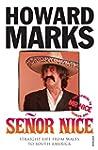 Senor Nice: Straight Life from Wales...