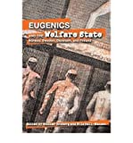 img - for [(Eugenics and the Welfare State: Sterilization Policy in Norway, Sweden, Denmark, and Finland)] [Author: Gunnar Broberg] published on (December, 2005) book / textbook / text book